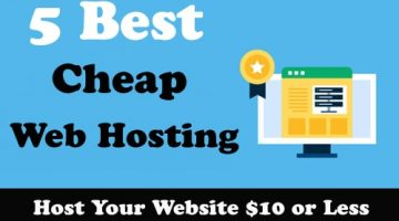 5 Best Cheap Web Hosting 2021 – Host Your Website $10 or Less