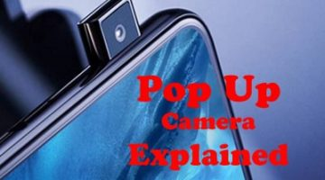 Pop Up Camera Explained | Advantages and Disadvantages?