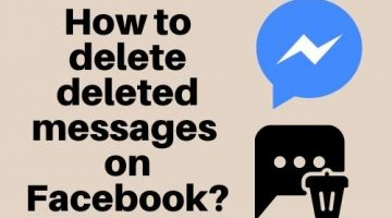 How to Delete Deleted Messages on Facebook?